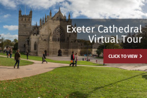 Click to view Exeter Cathedral Virtual Tour